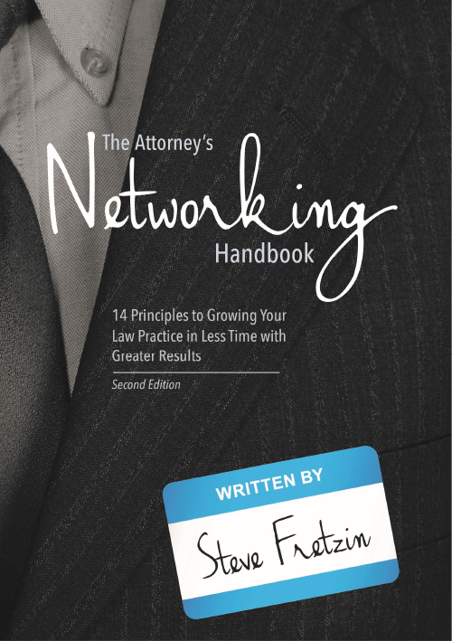 The Attorney's Networking Handbook
